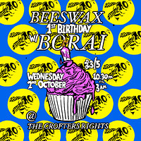 Beeswax 1st Birthday w/ Borai in Bristol