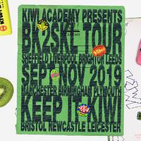 BK2SKL: The Klub Kiwi Tour Bristol in Bristol