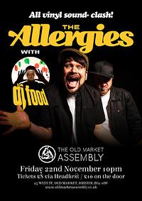 The Allergies (DJ) & DJ Food All Vinyl Sound-Clash in Bristol