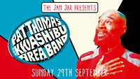 Jam Jar Presents: Pat Thomas & Kwashibu Area Band in Bristol