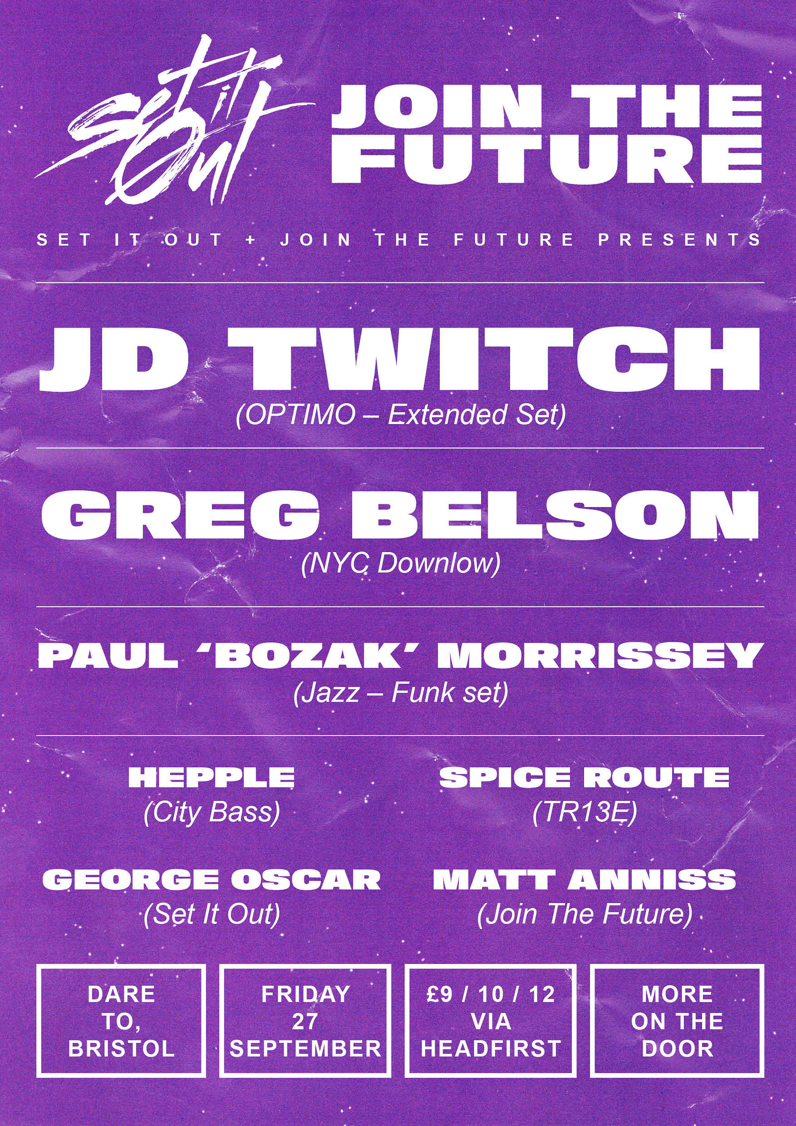 Set It Out presents Join The Future at Dare to Club