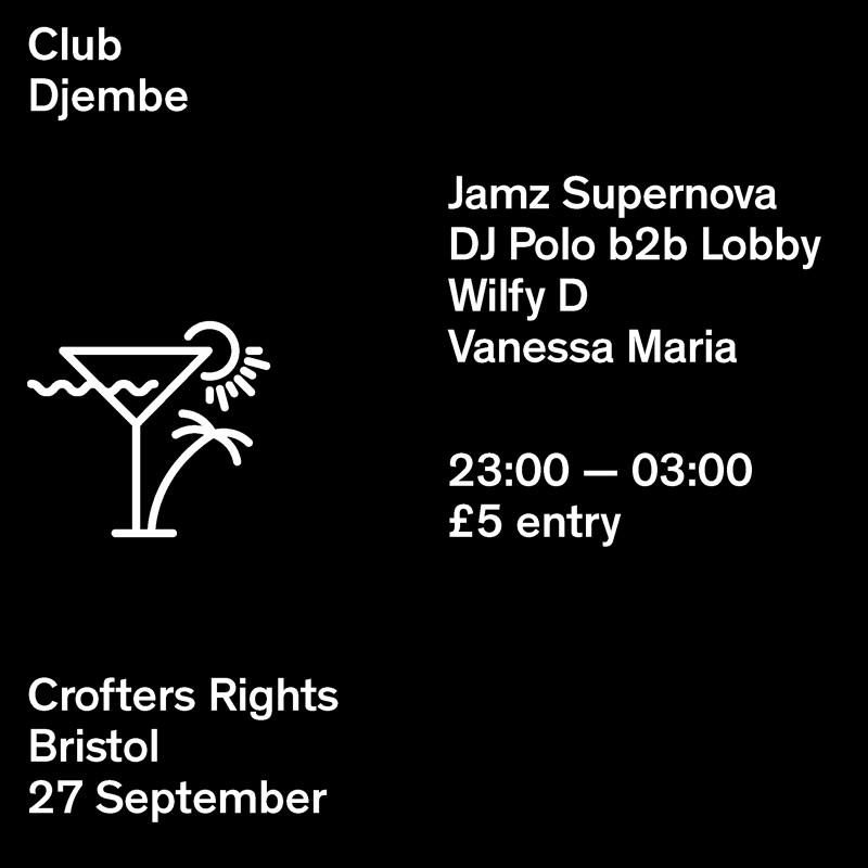 Club Djembe: Jamz Supernova (BBC R1X) at Crofters Rights