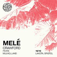 Dad Bod Boogie Presents: Melé in Bristol