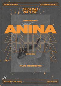 Second Nature presents: Anina in Bristol