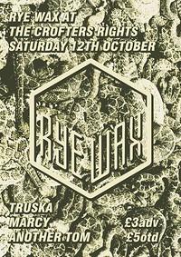 Rye Wax Goes West #3  in Bristol