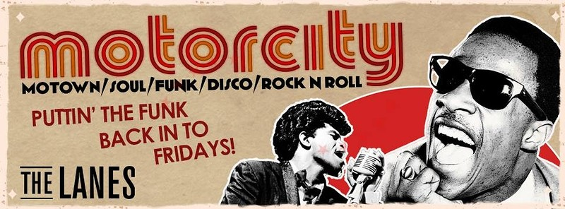 Motorcity - Motown, Soul, Funk, Disco, Rock n Roll at The Lanes