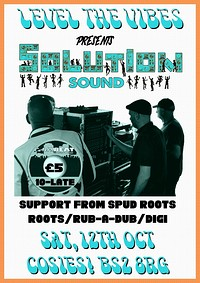 Level the Vibes Pres. Solution Sound System (Easy  in Bristol