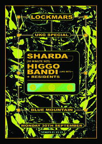 LockMars presents: Sharda, Higgo, Bandi in Bristol