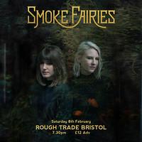 Smoke Fairies & guests in Bristol