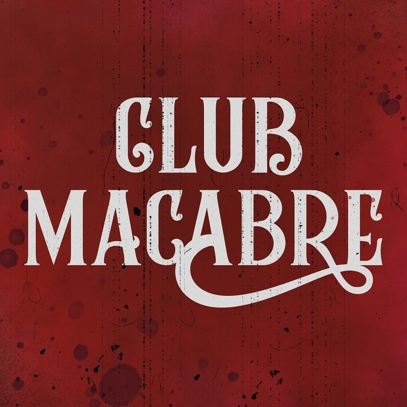 Club Macabre  at The Old Crown Courts