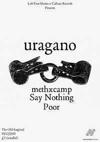 uragano, methxcamp, Say Nothing & Poor. The Old E in Bristol