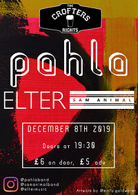 Pahla + Elter + Sam Animal @ Crofters Rights  in Bristol