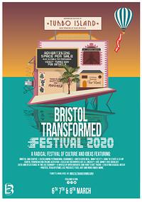 Bristol Transformed Festival 2020 in Bristol