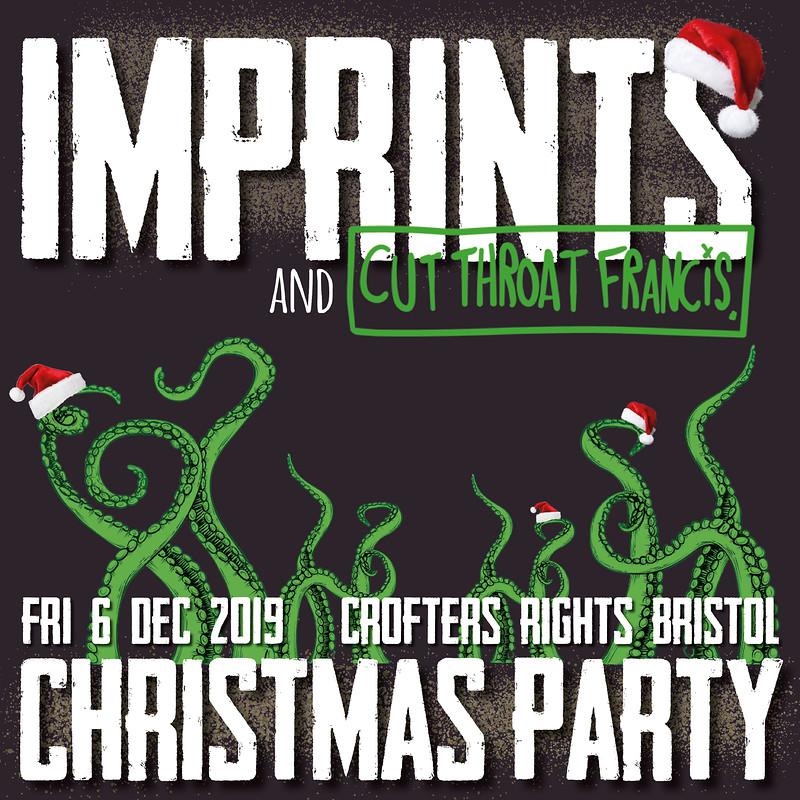 Imprints & Cut Throat Francis Christmas Party at Crofters Rights