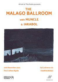 Afraidio: The Malago Ballroom, Muncle, and Jakabol in Bristol
