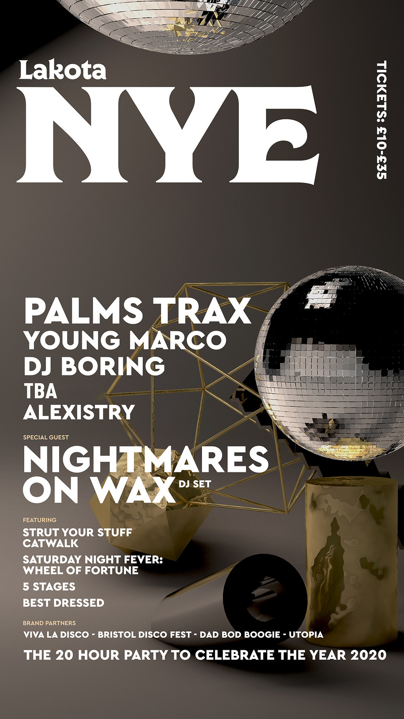 Lakota NYE: Palms Trax | Nightmares On Wax & More in Bristol 2019