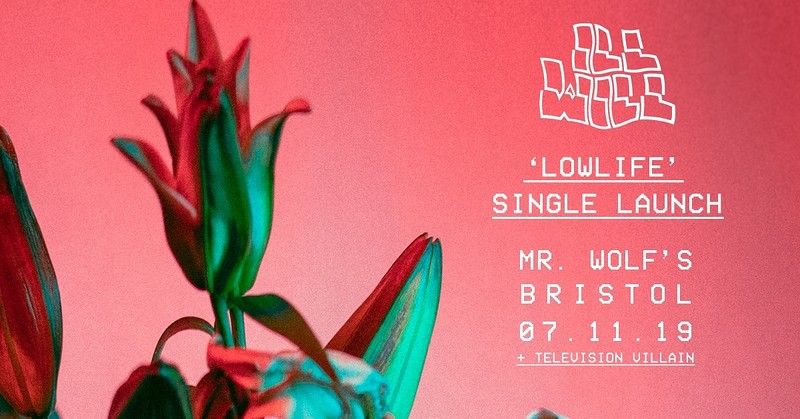 ILL WILL (Single Launch) + Television Villain  at Mr Wolfs