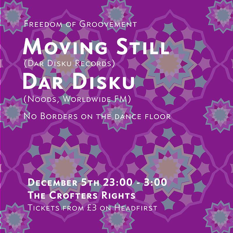 Freedom of Groovement: Moving Still & Dar Disku in Bristol 2019