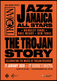 Gary Crosby presents: The Trojan Story in Bristol