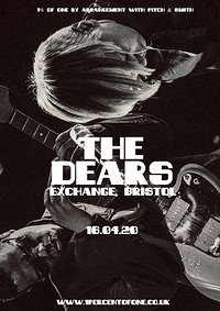 The Dears in Bristol