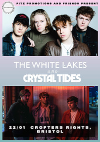 The White Lakes & Crystal Tides / Crofters Rights  in Bristol