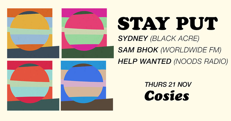 Stay Put at Cosies! at Cosies