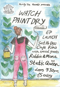 Family Tea Records: Watch Paint Dry EP Launch in Bristol