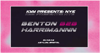 KYY PRESENTS: NYE BENTONB2BHARRIMANNN in Bristol