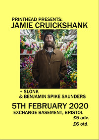 Printhead: Jamie Cruickshank + Guests in Bristol