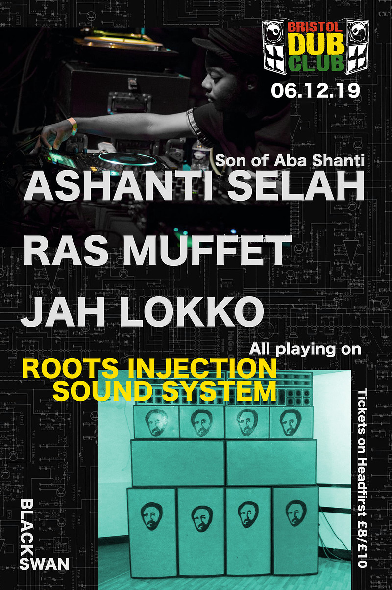 Bristol Dub Club w/ Ashanti Selah • Muffet • Lokko at The Black Swan