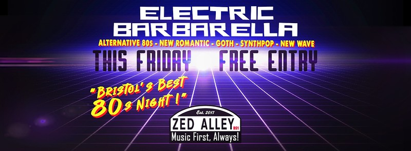 Electric Barbarella Club Night Bastille Reunion at zed alley