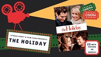 The Holiday Film Screening  in Bristol
