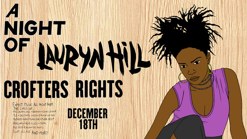 A Night Of: Ms Lauryn Hill  at Crofters Rights