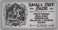 Shall Not Fade: Kettama, Big Miz, Demuja & more in Bristol