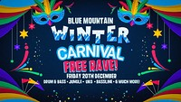 Blue Mountain • Winter Carnival Free Rave in Bristol