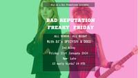 Bad Reputation - Freaky Friday in Bristol