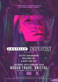 Lastelle X Defeatist in Bristol
