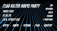 Club Kilter House Party  in Bristol