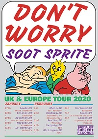 Don't Worry / Soot Sprite in Bristol
