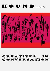 Creatives In Conversation // HOUND // in Bristol