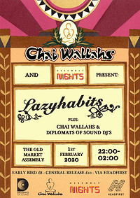 Chai Wallahs & Assembly Nights Present:Lazy Habits in Bristol