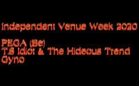 PEGA, T.S Idiot & The Hideous Trend, Gyno in Bristol