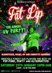 ★ FAT LIP ★ The Annual UV Party! in Bristol