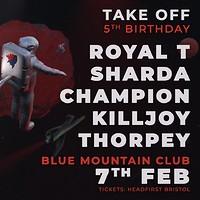 Take Off Present: Royal T, Sharda, Champion&More in Bristol
