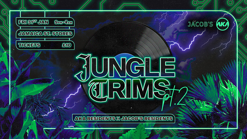 AKA x Jacob's present. 'Jungle Trims pt.2' in Bristol 2020