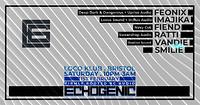 Echogenic Launch Party: Feonix, Imajika, Fiend in Bristol