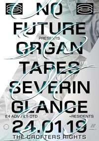 No Future: Organ Tapes, Severin Glance in Bristol