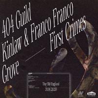SN#19: 404 Guild / Kinlaw x Franco Franco / Grove  in Bristol