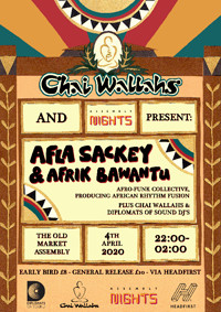 POSTPONED! Chai Wallahs Presents: Afla Sackey in Bristol