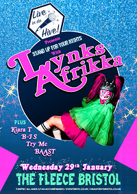 Live in da Hive: Lynks Afrikka and others  in Bristol